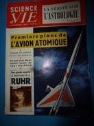 1955 SCIENCE Et VIE  -->Astrologie-Vérité ; Le Miracle De La Vallée De L'Eyrieux ; Etc - Science