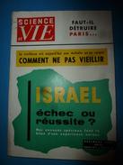 1955 SCIENCE Et VIE  --> Le Bilan D' ISRAEL ; Comment Ne Pas Vieillir ;L'extraordinaire ESCARGOT; Etc - Science