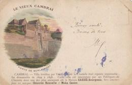 CPA Le Vieux Cambrai, Porte De Berlamont (pk37522) - Cambrai