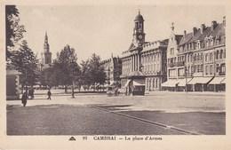 CPA Cambrai, La Place D'Armes (pk37523) - Cambrai