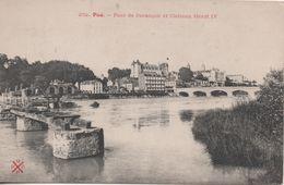 PAU PONT DE JURANCON ET CHATEAU HENRI IV - Pau