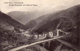 77Aa   Italie Tourniquetz Strada Nazionale Del Colle Di Tenda Valle Roia - Cuneo