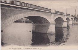 MONTEREAU ,SEINE ET MARNE,77,PONT MOSCOU - Montereau