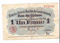 BON De CAISSE 1 Franc Etat Du Grand-duché De LUXEMBOURG 14-18 - [ 3] German Occupation Of Belgium