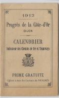 DIJON 1912: Calendrier Indicateur Des Chemin De Fer Et Autres Infos. 72 Pages Tttb état. - Europe