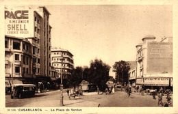 MAROC - CASABLANCA - LA PLACE DE VERDUN - Casablanca