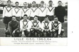 FOOTBALL - CARTE PHOTO DE L'EQUIPE DE LILLE O.S.C. 1963 - 1964 - Fútbol