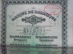 Grece / Greece   Empire  Ottoman Turquie / Turkey:   Banque De Salonique : Action De 100 Francs 1905 - Otros