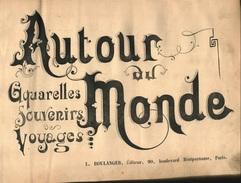 """""""AUTOUR DU MONDE BOULANGER""""Ouvrage Relié  Peu Souvent Présenté- En L'état (Propre) - Livres, BD, Revues"""