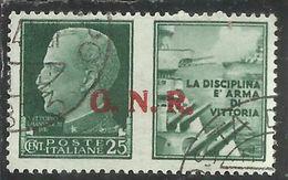 ITALIA REGNO ITALY KINGDOM 1944 RSI REPUBBLICA SOCIALE GNR PROPAGANDA DI GUERRA WAR PROMOTION CENT. 25 I TIPO USATO USED - 4. 1944-45 Repubblica Sociale