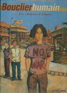 "BOUCLIER HUMAIN "" LES CHEMINS D'AMARA "" -  HENNEBAUT / BETAUCOURT / SELLALI -  E.O.  MARS 2004  ANGLE - Unclassified"