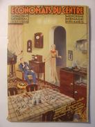 CATALOGUE - ECONOMATS DU CENTRE - 1937 / 1938 - MERCERIE MENAGE PRIMES Très Nombreuses Illustrations - France