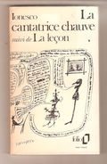IONESCO - LA CANTATRICE CHAUVE Suivi De LA LECON - Gallimard Folio 236 - 1980 - Theater