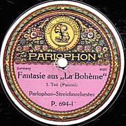 """78 T - 30 Cm. - état M - Parlophon-Streichorchester - Fantaisie Aus """"La Bohème"""" - 1 Et 2 - 78 Rpm - Schellackplatten"""