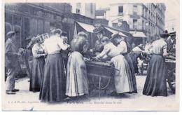 75 - Paris  Vécu  : Le Marché Dans La Rue . - France