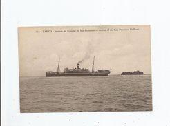TAHITI 35 (RARE) ARRIVEE DU COURRIER DE SAN FRANCISCO . ARRIVAL OF THE SAN FRANCISCO MAILBOAT - Polynésie Française