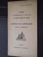 EMPLOI De L'ARTILLERIE Dans La DEFENSE - Annexe Militaire De 1917 - Edit. Groupe Des Armées Du Centre - Guerre 1914 -WW1 - Other
