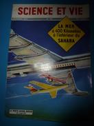 1954 SCIENCE Et VIE  N° 444--> Le Projet Fou D'une Mer Dans Le Sahara; Le Porte-avion Volant; Etc - Science