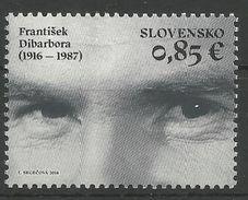 SK 2016-21 FRANTIŠEK DIBARBORA, SLOVAKIA, 1 X 1v, MNH - Slowakische Republik