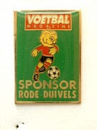 PIN'S VOETBAL MAGAZINE  - SPONSOR RODE DUIVELS - Football