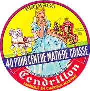 ETIQUETTE DE  CAMEMBERT  FROMAGE CENDRILLON 17800 CHADENAC - Cheese