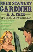 Integrale Omnibus Erle Stanley Gardner Aa Fair  Objection Votre Honneur - Presses De La Cité