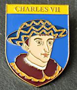 Broche CHARLES VII - CHARLES 7 - Collection Rois Et Reines De France - Celebrities