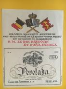 4552 - Grande Réserve Spéciale Région Costa Brava Mariage De S.M Le Roi Baudoin Et Dona Fabiola Perelada 1974 - Emperors, Kings, Queens And Princes