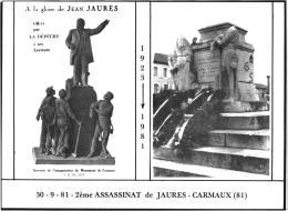 30/09/81 2è ASSASSINAT DE JAURES -CARMAUX 81 SERIE LIMITE A 500EX N° 352  REF 53123 - Carmaux