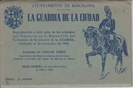 SERIE PRIMERA DE 10 POSTALES DE LA GUARDIA DE LA CIUDAD DE BARCELONA - ACUARELAS CARLOS URBEZ - Barcelona
