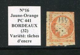 FRANCE- Y&T N°16- Jaune Orange- PC 441 (BORDEAUX 32)- Variété Tâches D'encre Orange - Marcophilie (Timbres Détachés)