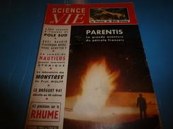 1955 SCIENCE Et VIE  --->PARENTIS La Grande Aventure Du Pétrole Français; Des Lunettes Pour Sourds; Au Pole-Sud;etc - Science