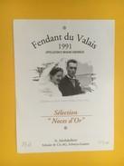 4586 -  Fendant Du Valais 1991 Séléction Noces D'or Joséphine &Jakob Schuler-Weber 1942-1992 (St-Jakobkellerei) - Etiquettes
