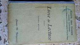 Début XXe - LIVRE DE LECTURE COURS MOYEN - Cours Des Ecoles Primaires élémentaires - DELAGRAVE - Livres, BD, Revues