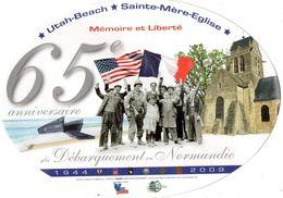 """Autocollant  65eme Anniversaire Du D""""barquement En Normandie Utath-Beach Ste- Mére -Eglise Mémoire Et Liberté 1944-2009 - Army & War"""