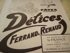 ANCIENNE PUBLICITE PATES ALIMENTAIRE DELICES DE FERRAND RENAUD FRIMAIRE 1930 - Posters