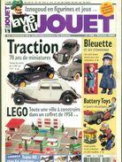 LA VIE DU JOUET .N°108 Février 2005 . 98 Pages . Dont Traction Citroen 11 Pages.en Couleurs TB. - Livres, BD, Revues