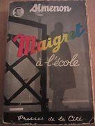 Simenon: Maigret à L'école/ Presses De La Cité, 1954 - Autres Collections