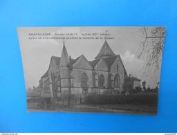 51) - 01 - Chapelaine - Guerre 1914-17 - Eglise ( XIIe Siècle ) - N°584 - EDIT - Brunel - France