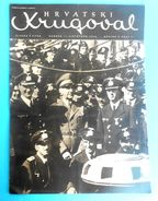 WW2 - CROATIA ( NDH ) - POGLAVNIK DR. ANTE PAVELIC ON EASTERN FRONT - RUSSIA * Ustase * Magazine Hrvatski Krugovall 1942 - Magazines & Papers