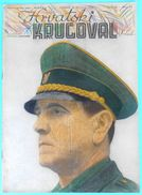 WW2 - CROATIA ( NDH ) - POGLAVNIK DR. ANTE PAVELIC * Orig. Vintage Magazine Hrvatski Krugovall 1942.* Ustase Kroatien - Books, Magazines  & Catalogs