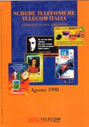 CATALOGO NUOVE EMISSIONI TELECOM ITALIA- AGOSTO 1998   - - Schede Telefoniche