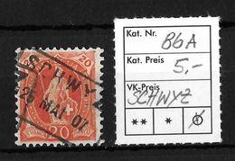 STEHENDE HELVETIA Gezähnt → SBK-86A, SCHWYZ  25 MAI 07 - Oblitérés