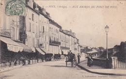 Ariége - FOIX - Aux Abords Du Pont De Foix - Foix