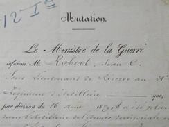 MUTATION Du SOUS-LIEUTENANT Jean Charles ROBERT Au 12e REGIMENT TERRITORIAL D'ARTILLERIE - 16 Août 1879 - A Voir ! - Historical Documents