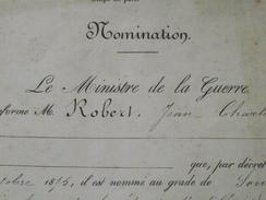 NOMINATION Du SOUS-LIEUTENANT De RESERVE Jean Charles ROBERT Au 21e REGIMENT D'ARTILLERIE - 22 Octobre 1875 - A Voi! - Historical Documents