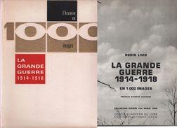 1914-18 La Grande Guerre De 1914-1918 Par Le Texte Et L'image (7 Scannes) - 1914-18