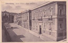 CALTANISSETTA   /  Banca D'Italia E Corso Umberto I  _ Viaggiata - Caltanissetta