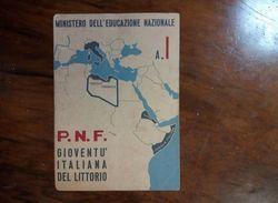 REGNO ITALIA MINISTERO DELL EDUCAZIONE NAZIONALE PERIODO COLONIALE FASCISTA FASCIO MUSSOLINI - Diploma & School Reports