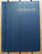 CHAMPAGNE - 1959 - Guide Bleu - Champagne - Ardenne